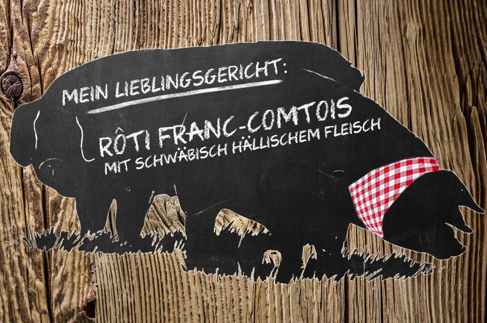 Serie (5): Braten aus dem Franche-Comté mit Schwäbisch-Hällischem Fleisch